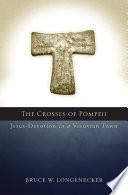 The Crosses of Pompeii