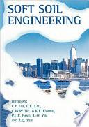 Soft Soil Engineering