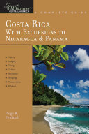 Explorer's Guide Costa Rica: With Excursions to Nicaragua & Panama: A Great Destination