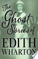 The Ghost Stories of Edith Wharton  Fantasy and Horror Classics