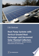 Heat Pump Systems with Vertical Ground Heat Exchanger and Uncovered Solar Thermal Collectors