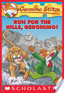 Geronimo Stilton  47  Run for the Hills  Geronimo