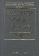 Social History of Crime, Policing and Punishment