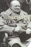Churchill s Cold War