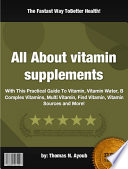 All About Vitamin Supplements