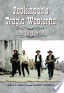 Peckinpah   s Tragic Westerns