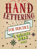 Hand Lettering for Practice Sheet  a Creative Workbook