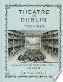 Theatre in Dublin  1745 1820