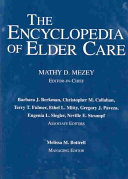 The Encyclopedia Of Elder Care : home care, rehabilitation, case management, social services, assisted...