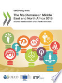 Sme Policy Index The Mediterranean Middle East And North Africa 2018 Interim Assessment Of Key Sme Reforms