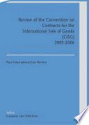 Review of the Convention on Contracts for the International Sale of Goods  CISG