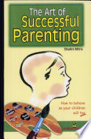 The Art Of Successful Parenting