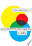 Key Concepts and Techniques in GIS