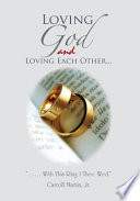 Loving God and Loving Each Other