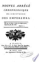 Nouvel abrégé chronol. de l'hist. des empereurs