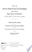 Über die ältesten französischen Übersetzungen mittelalterlicher Jagd-(Beiz)-Lehrbücher und über Daude de Pradas auzels Cassadors
