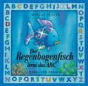 Der Regenbogenfisch lernt das ABC