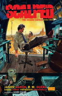 Scalped Deluxe Edition Book Three : all. native son dash bad horse swore heÕd...