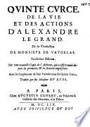 De La Vie Et Des Actions D'Alexandre Le Grand