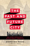 The Past and Future City The National Trust For Historic Preservation