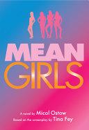 Mean Girls  a Novel