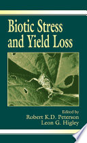 Biotic Stress and Yield Loss