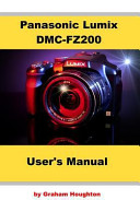 Panasonic Lumix Dmc Fz200 User S Manual