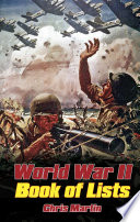 World War II: The Book of Lists