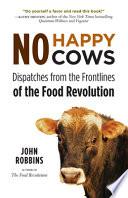 No Happy Cows