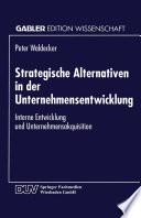 Strategische Alternativen in der Unternehmensentwicklung