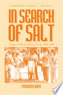 In Search of Salt Have Had An Eventful History Based On