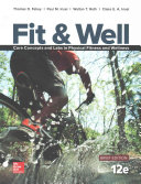 Fit   Well Brief Edition  Core Concepts and Labs in Physical Fitness and Wellness  Loose Leaf Edition