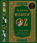 The Annotated Wizard of Oz The Wonderful Wizard of Oz