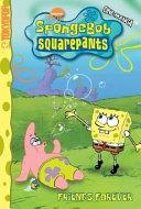 SpongeBob SquarePants Friends Forever
