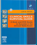 Clinical Skills Survival Guide