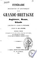 Itineraire descriptif et historique de la Grande-Bretagne Angeleterre, Ecosse, Irlande l'Angleterre et l'Irlande par Richard [J. M. V. Audin]