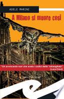 A Milano si muore cos