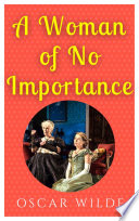 Book A Woman Of No Importance
