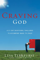 Craving God  A 21 Day Devotional Challenge
