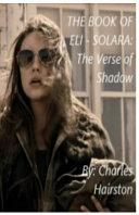The Book Of Eli - Solara : is the story of solara...