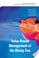 Value Based Management of the Rising Sun  Japan