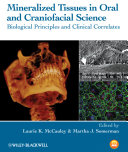 Mineralized Tissues in Oral and Craniofacial Science