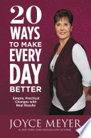 20 Ways to Make Every Day Better