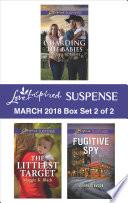 Harlequin Love Inspired Suspense March 2018   Box Set 2 of 2