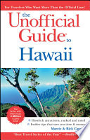 The Unofficial Guide to Hawaii