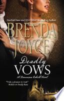 Deadly Vows  Mills   Boon M B   A Francesca Cahill Novel  Book 3