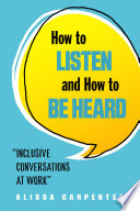 How to Listen and How to Be Heard Book PDF