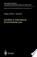 Conflicts in International Environmental Law