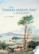 From Tamaki Makaurau Rau to Auckland