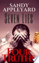 Seven Lies  Four Truths Book PDF